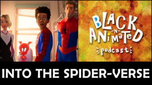 Episode 15: Spider-Man: Into the Spider-Verse
