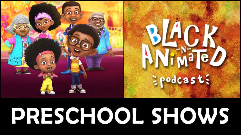 Preschool Shows: Black N' Animated Podcast