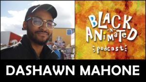 Episode 22: Dashawn Mahone